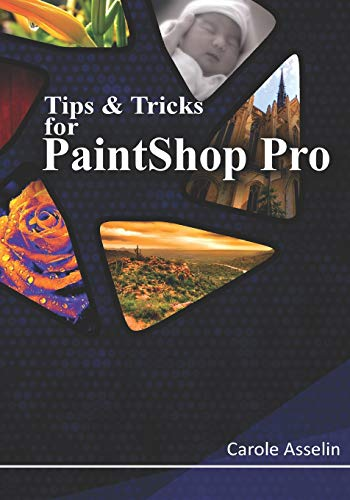 Tips & Tricks for PaintShop Pro