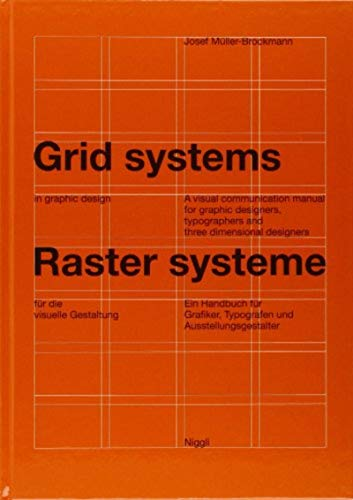 Grid systems in graphic design: A visual communication manual for graphic designers, typographers...